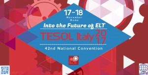 INTO THE FUTURE OF ELT - 42nd National Convention @ Polo Didattico | Roma | Lazio | Italia